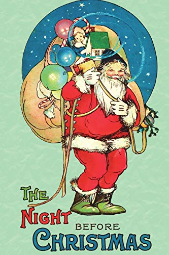 The Night Before Christmas: The Uncensored 1917 Classic Color Edition