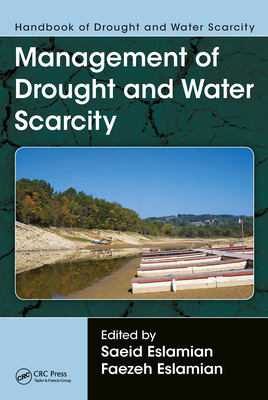 Handbook of Drought and Water Scarcity: Management of Drought and Water Scarcity