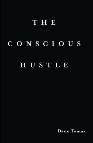 The Conscious Hustle: Business as a path to wealth & awakening