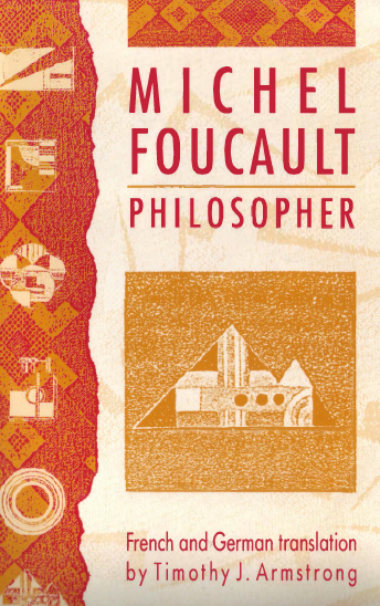 Michel Foucault, Philosopher