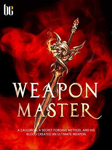 Weapon Master: Volume 10