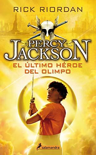 El último héroe del Olimpo (Percy Jackson y los dioses del Olimpo 5): .
