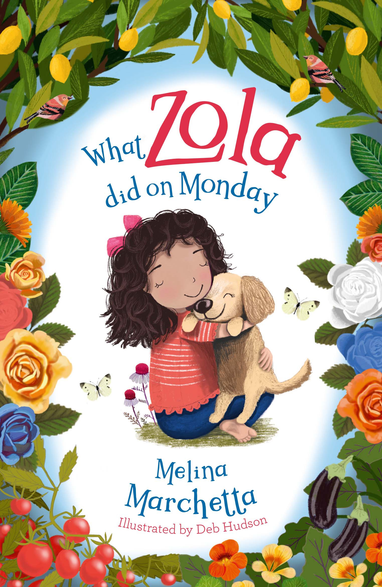What Zola Did on Monday (What Zola Did, #1)