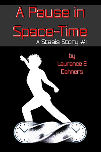 A Pause in Space-Time (A Stasis Story, #1)