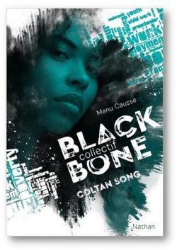 Coltan Song (Collectif Black Bone #1)