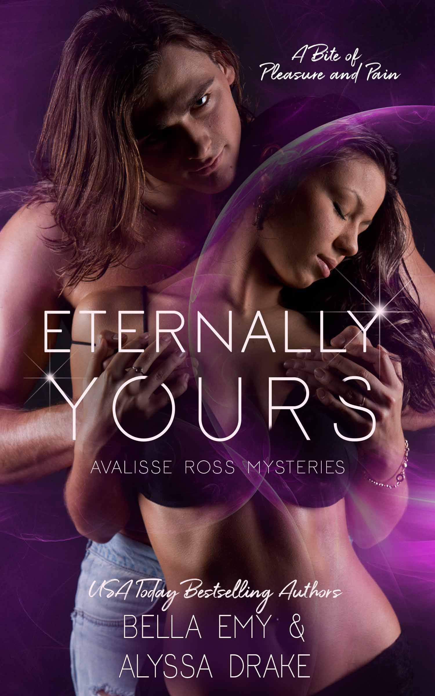 Eternally Yours (Avalisse Ross Mysteries, #2)
