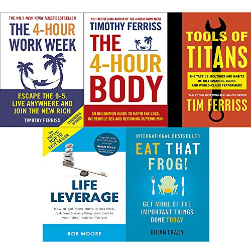 4-hour work week, body, tools of titans, life leverage and eat that frog! 5 books collection set