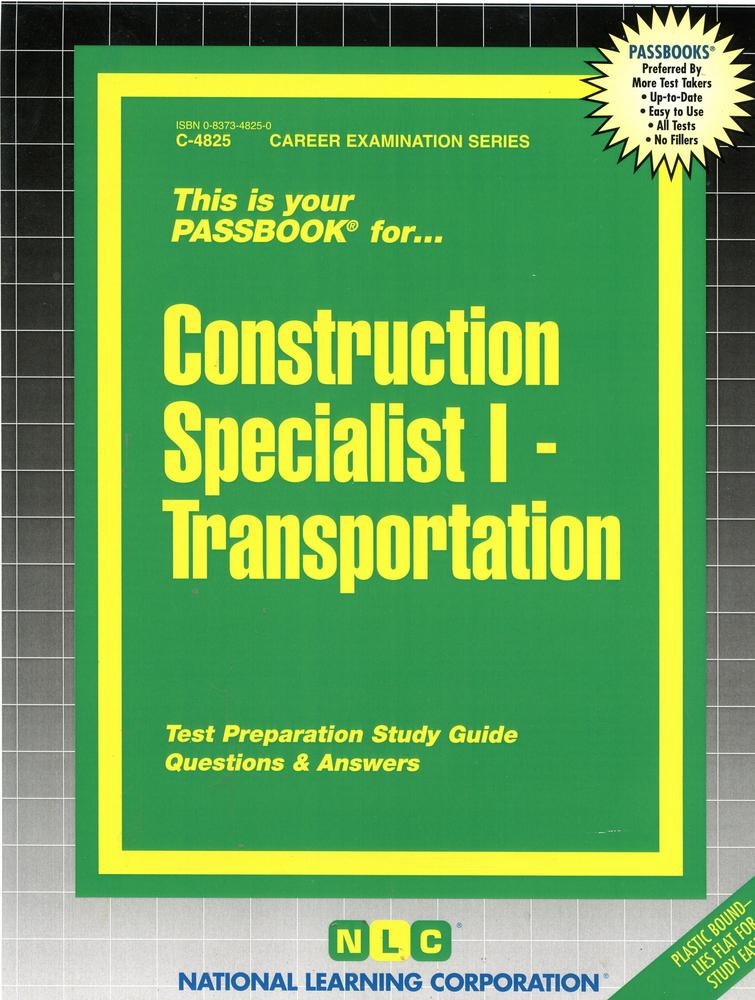 Construction Specialist I - Transportation: Passbooks Study Guide