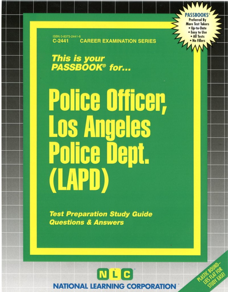 Police Officer, Los Angeles Police Dept. (LAPD): Passbooks Study Guide