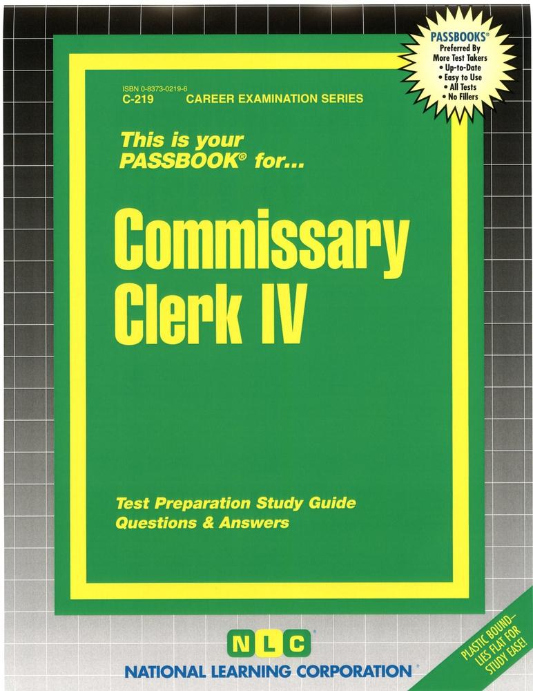 Commissary Clerk IV: Passbooks Study Guide