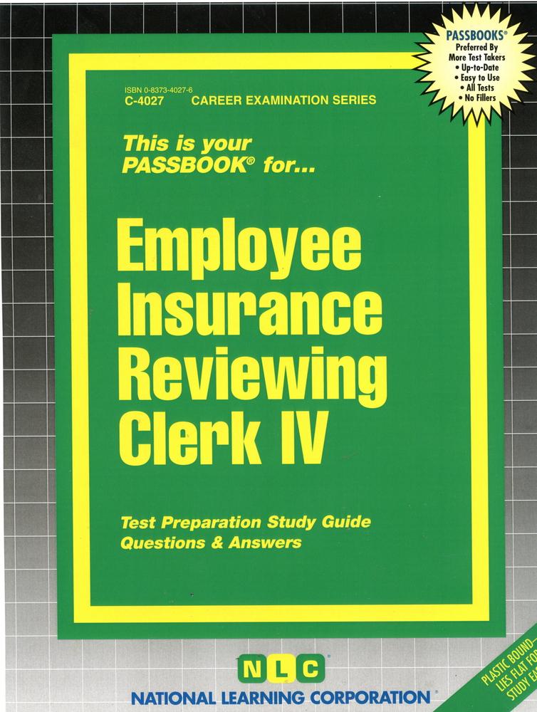 Employee Insurance Reviewing Clerk IV: Passbooks Study Guide