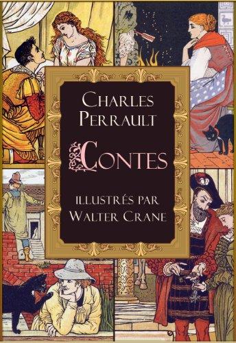 Contes (illustrés): le Petit Chaperon rouge; le Chat botté; la Barbe bleue; la Belle au bois dormant; Cendrillon