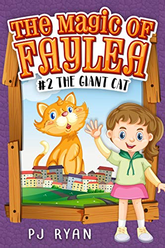 The Giant Cat (The Magic of Faylea #2)