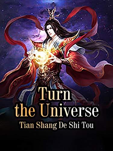 Turn the Universe: Volume 10