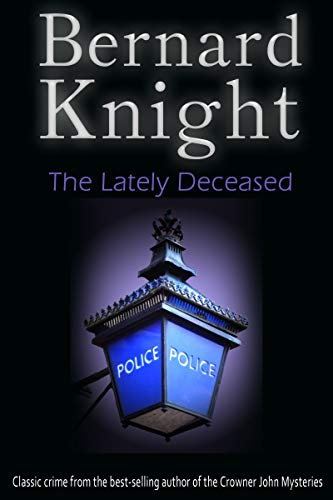 The Lately Deceased: The Sixties Crime Series