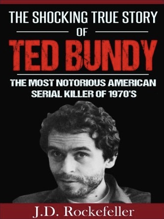 The Shocking True Story of Ted Bundy: The Most Notorious American Serial Killer of 1970's