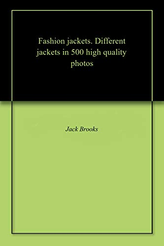 Fashion jackets. Different jackets in 500 high quality photos