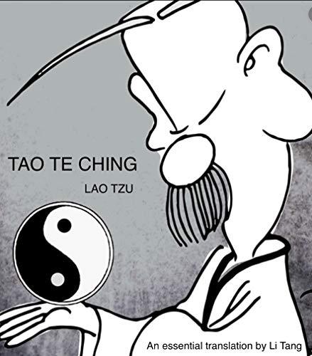 TAO TE CHING: An Essential Translation by Li Tang