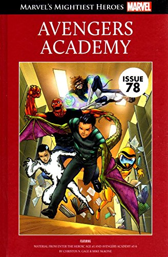 Avengers Academy (Marvel's Mightiest Heroes Volume 98)