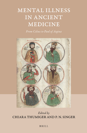 Mental Illness in Ancient Medicine: From Celsus to Paul of Aegina