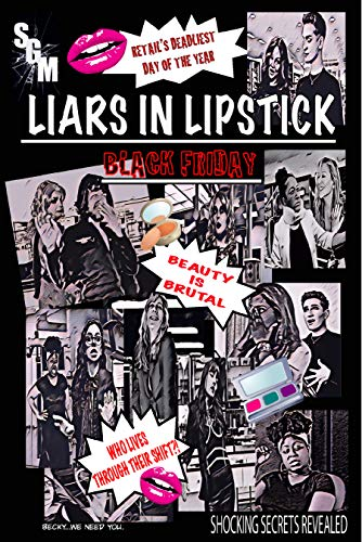 Liars In Lipstick: Black Friday Double-Sized Blowout Final Sale