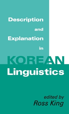 Description and Explanation in Korean Linguistics