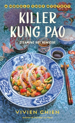 Killer Kung Pao (A Noodle Shop Mystery, #6)