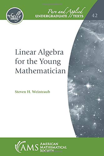 Linear Algebra for the Young Mathematician