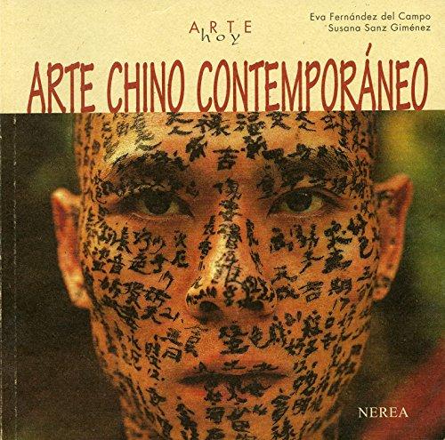 Arte chino contemporáneo (Arte Hoy nº 25)