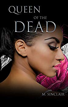 Queen of the Dead (The Dead and Not So Dead #1)