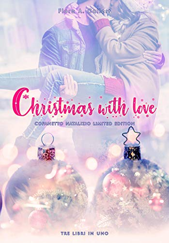 Christmas with love (Limited Edition): Tre romance natalizi