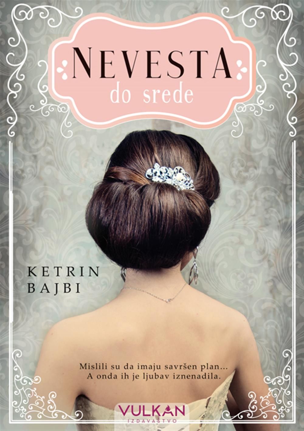 Nevesta do srede (The Weekday Brides, #1)