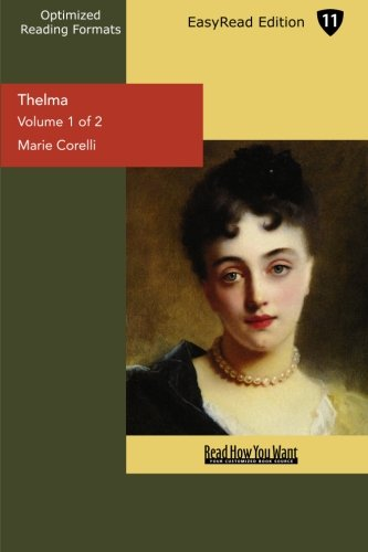 Thelma (Volume 1 of 2) (EasyRead Edition)