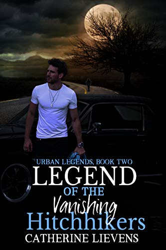 Legend of the Vanishing Hitchhikers (Urban Legends #2)
