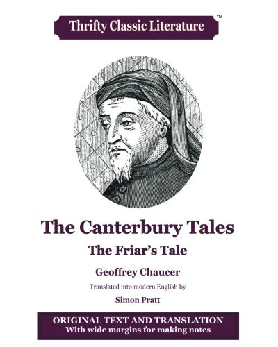 The Canterbury Tales: The Friar's Tale (Thrifty Classic Literature) (Volume 80)
