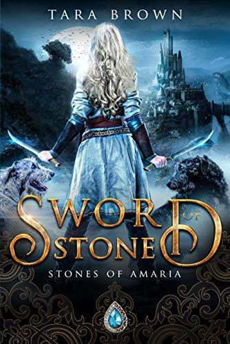 Sword of Stone (Stones of Amaria Book 4)