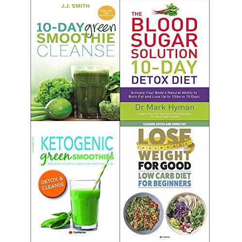 10 Day green smoothies, 10 day detox diet, ketogenic green smoothies and lose weight for good low carb 4 books collection set