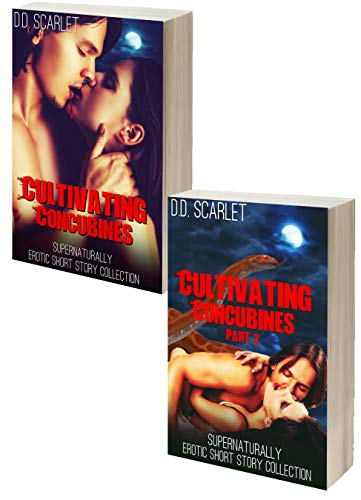 Cultivating Concubines - Parts 1 & 2: Supernaturally Erotic Short Story Collection