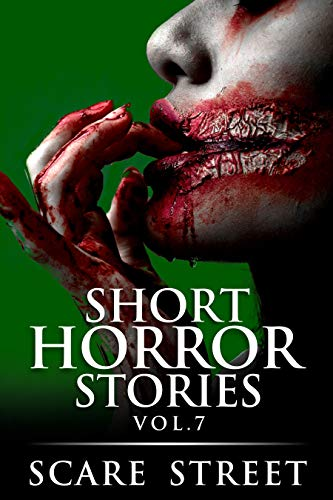 Short Horror Stories Vol. 7