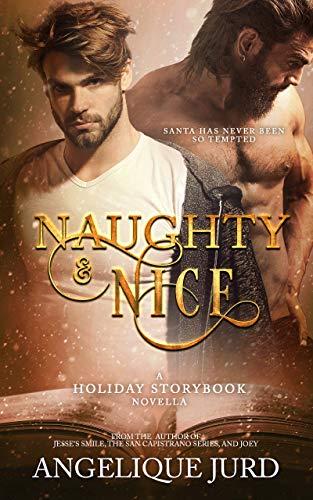 Naughty & Nice (Holiday Storybook #1)