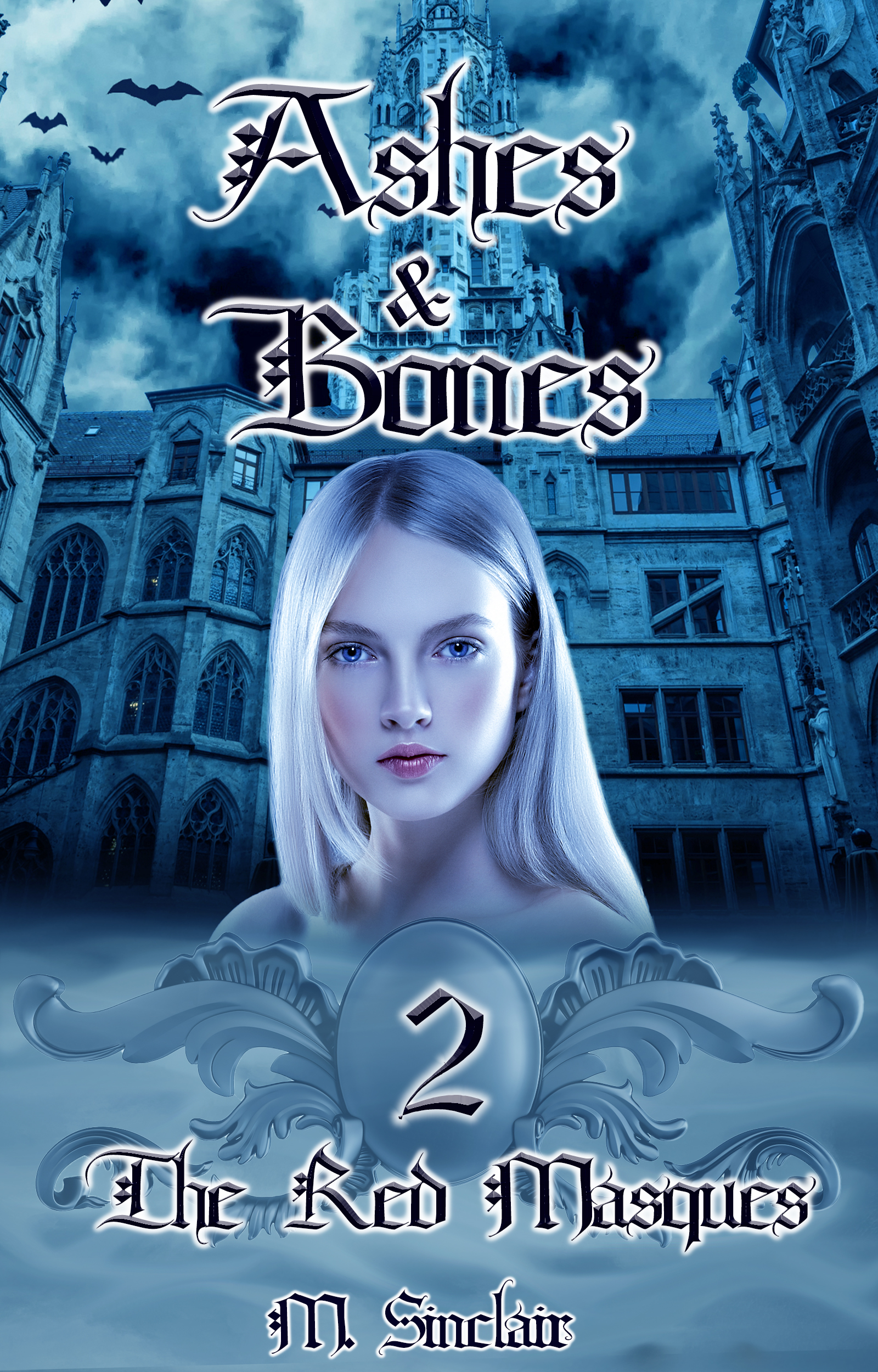 Ashes & Bones (The Red Masques #2)