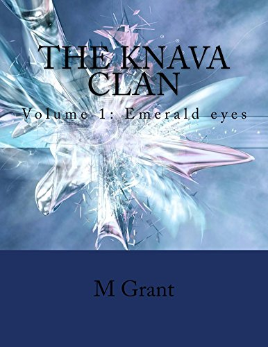 The Knava Clan - Volume 1: Emerald Eyes