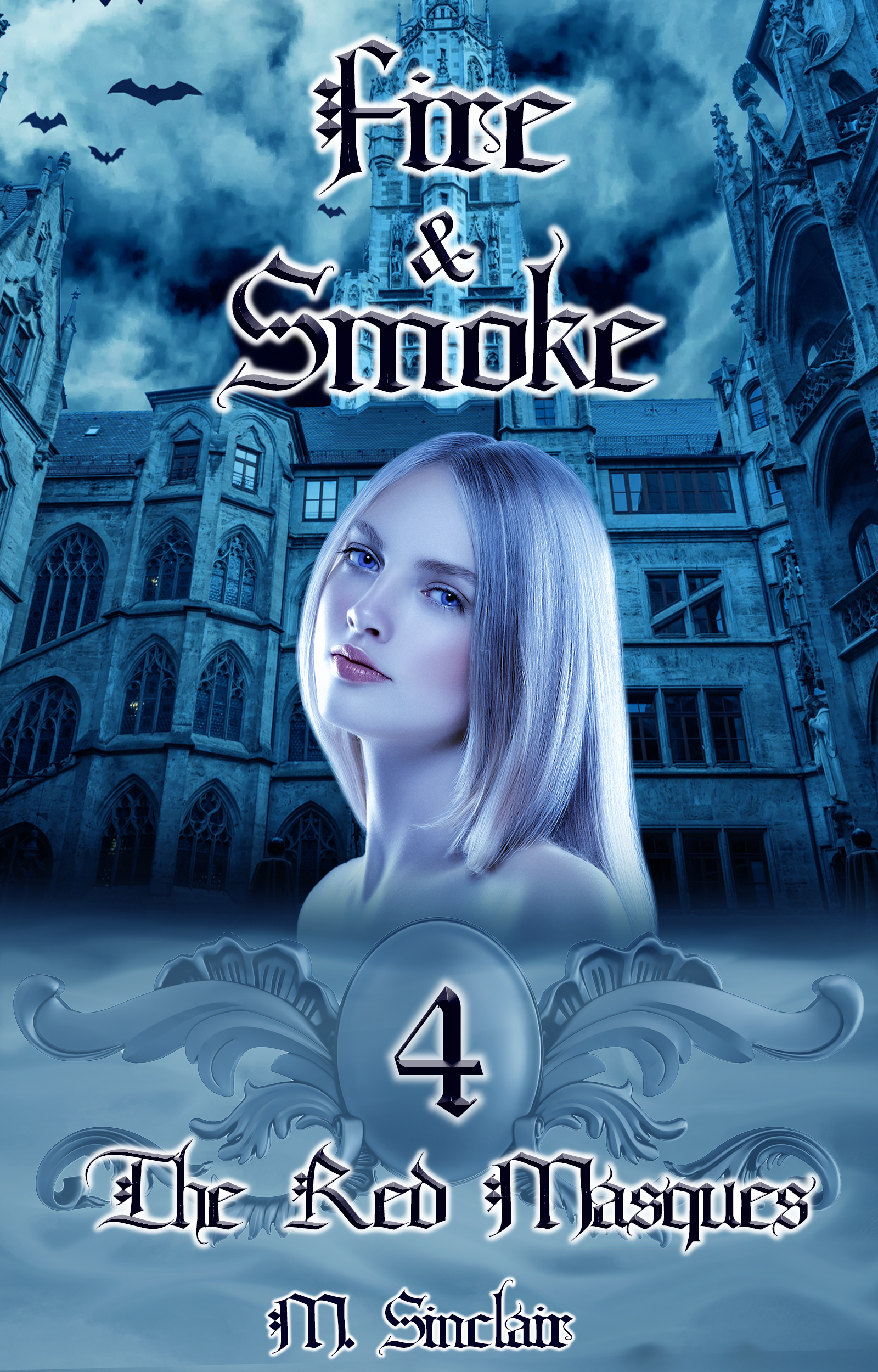 Fire & Smoke (The Red Masques #4)