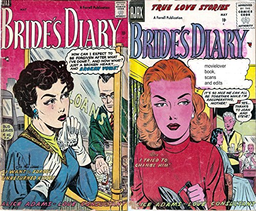 Bride's Diary. Issues 4 and 9. True Love Stories. Features I want to forget, Unreturned kisses, I tried to change him. Alice Adams Love consultant. Golden ... and Love. (Romance and Love Comics Book 1)