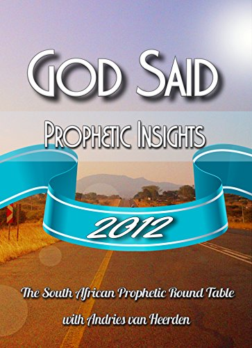 God said: 2012: Prophetic Words for the Nation