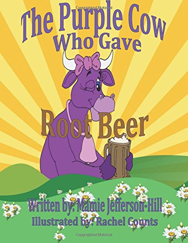 The Purple Cow Who Gave Rootbeer