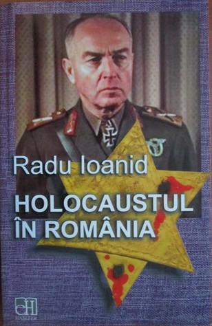 Holocaustul în România: distrugerea evreilor și romilor sub regimul Antonescu, 1940-1944