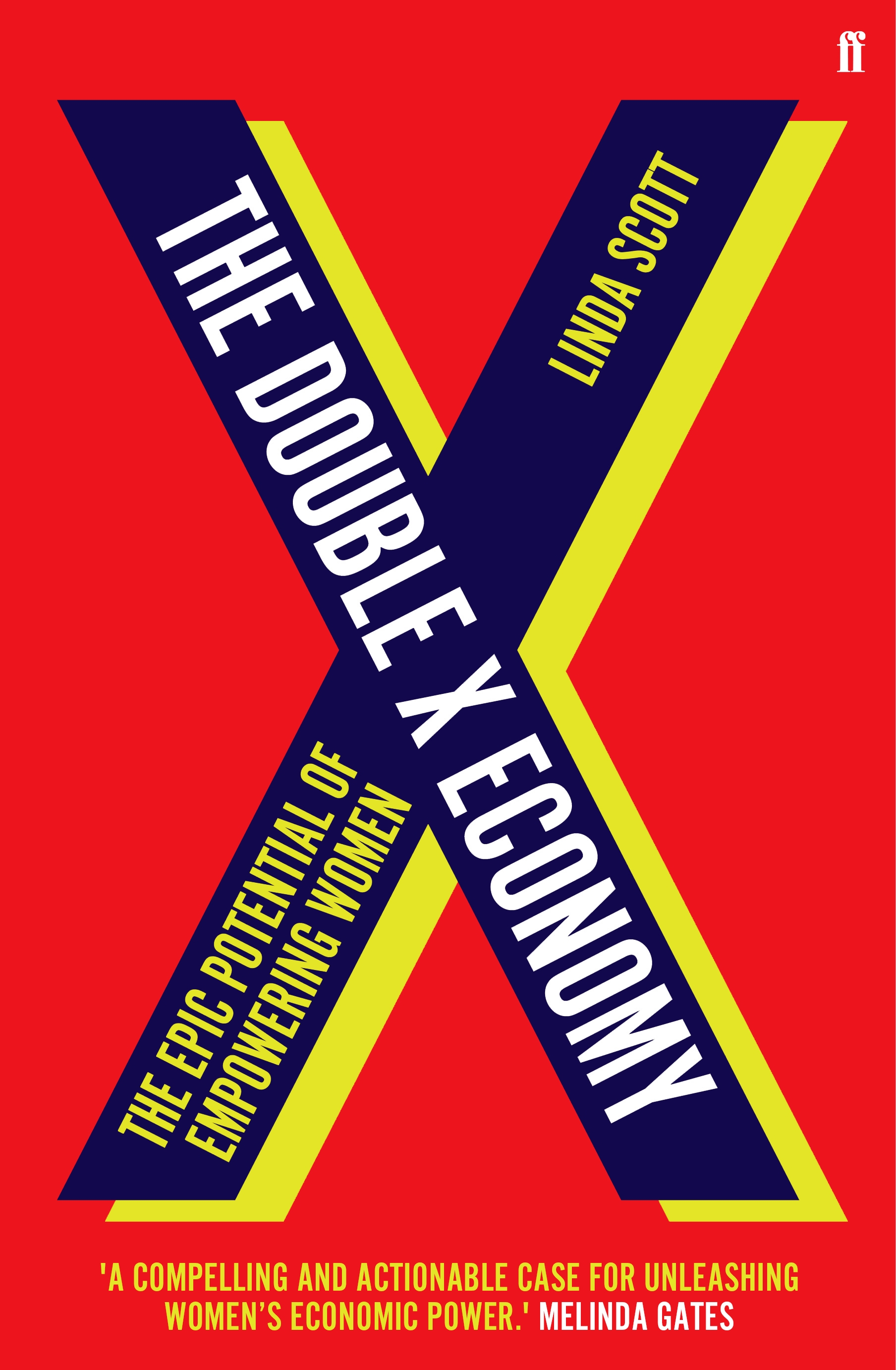 The Double X Economy: The Epic Potential of Empowering Women