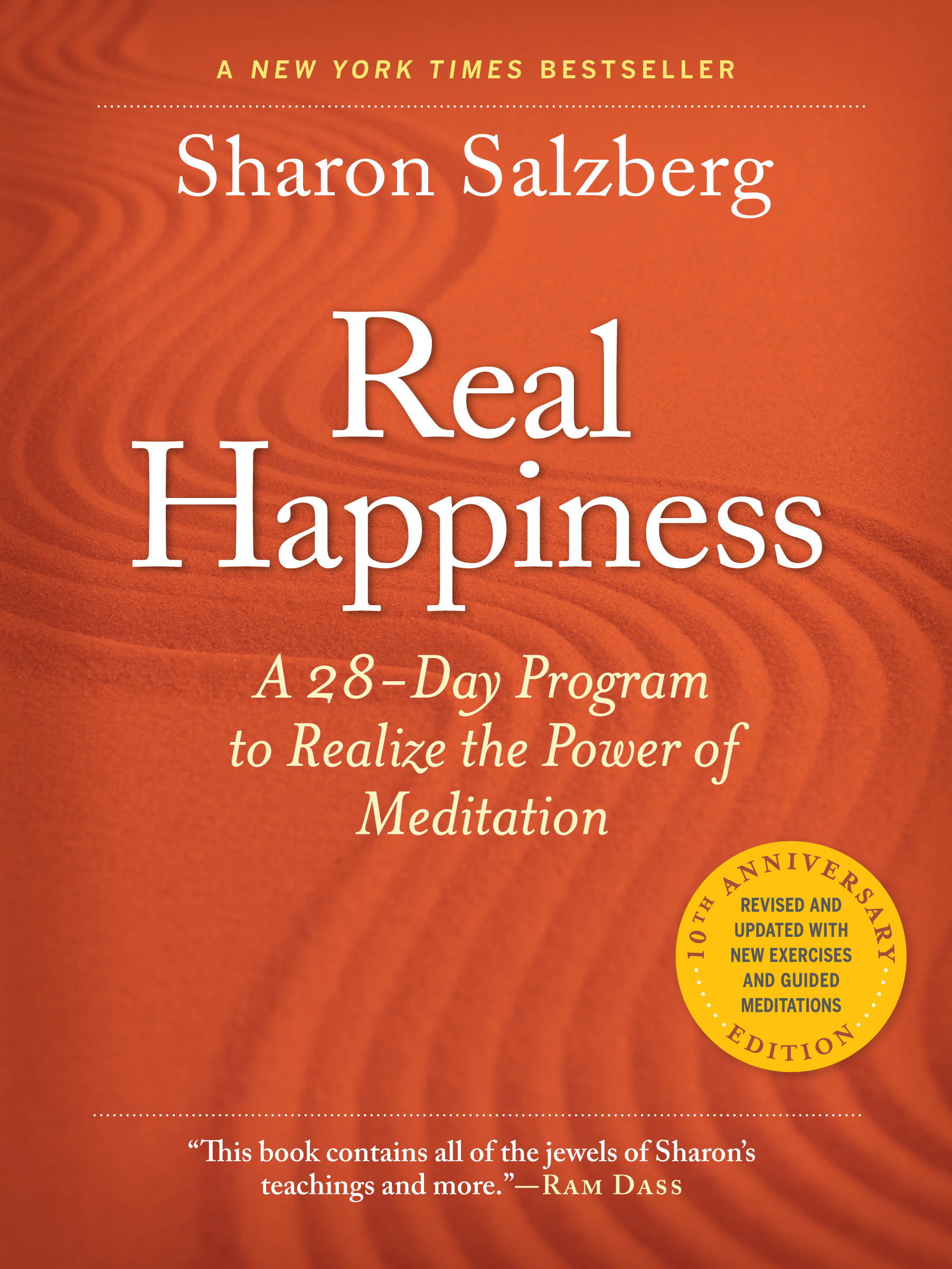 Real Happiness: A 28-Day Program to Realize the Power of Meditation
