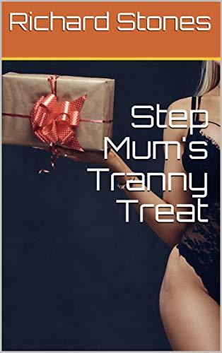 Step Mum's Tranny Treat